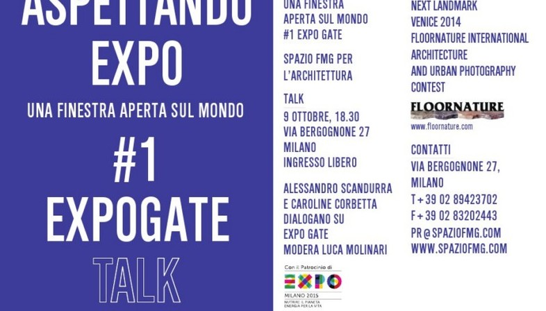 SpazioFMG Looking Forward to Expo: An open window on the world #1 Expogate talk