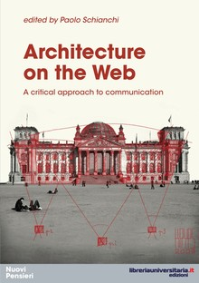 ARCHITECTURE ON THE WEB a volume edited by Paolo Schianchi
