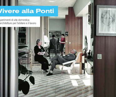 Exhibition: Living Ponti style: Experiments in domestic life and architecture for living and working