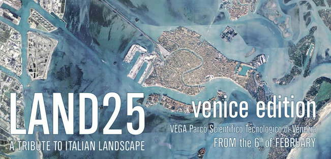 Land 25: A Tribute to Italian Landscape exhibition in Venice
