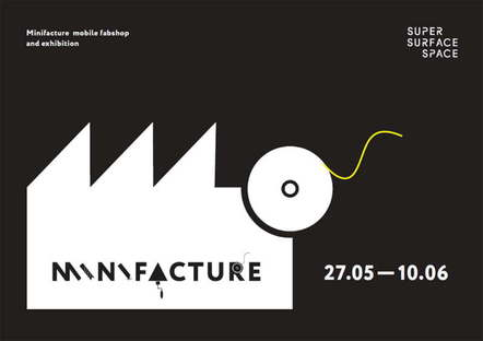 Minifacture exhibition SuperSurfaceSpace Moscow