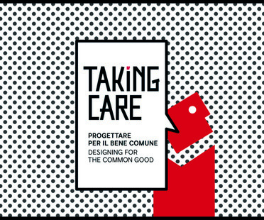 Taking Care TAMassociati Italian Pavilion Architecture Biennale