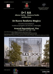 The New Magic Realism and Les Docks by 5+1AA in Pisa
