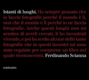 Istanti di luoghi Exhibition by Ferdinando Scianna