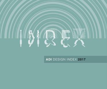ADI Design Index 2017, the best in Italian design