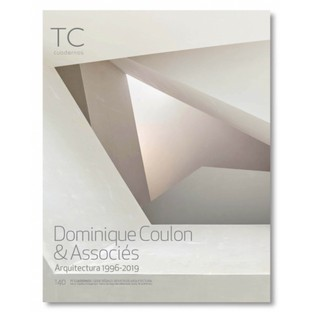 Dominique Coulon & Associés. Arquitectura 1996- 2019 Monograph
