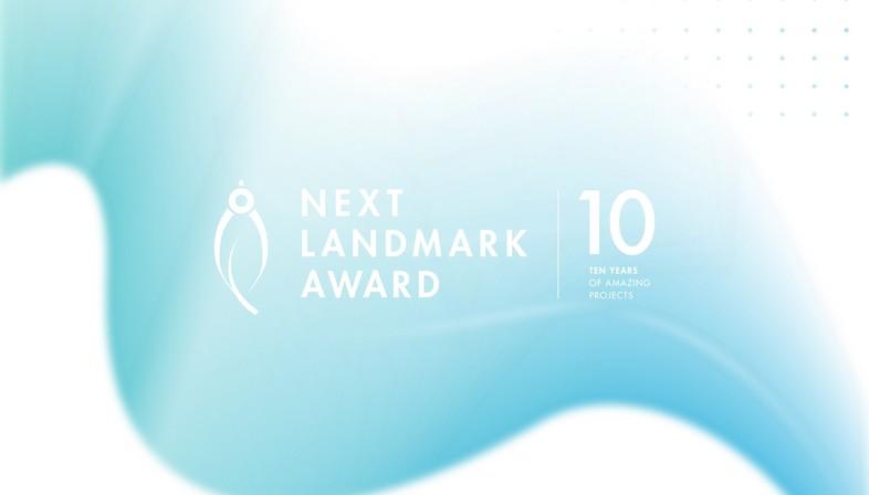 Final days for entering the Next Landmark International AWARD 2021