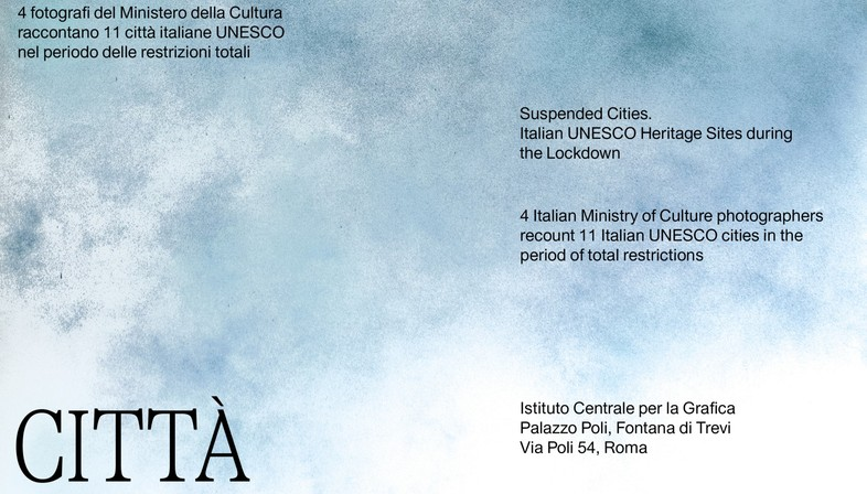 Città Sospese - Siti Italiani UNESCO nei giorni del lockdown Exhibition