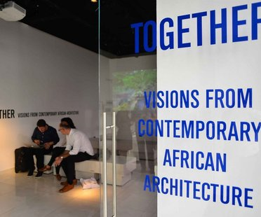 Opening of Together. Le Nuove Comunità in Africa -  SpazioFMGperl'Architettura