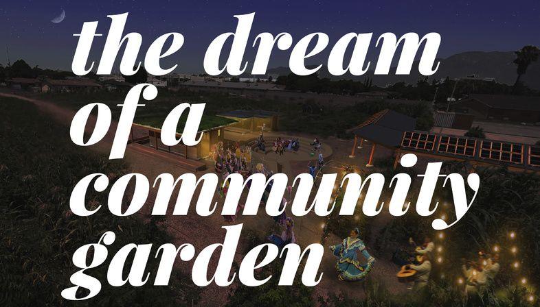 Huerta del Valle, a community garden in Greater LA