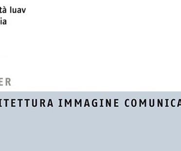 IUAV Master's course Architecture Image Communication