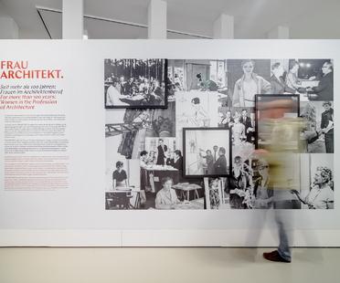 """Architecture by women, """"Frau Architekt"""" exhibition at the DAM"""