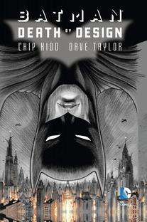 Batman Death by Design, Chip Kidd & Dave Taylor